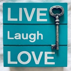Live Laugh Love Wood Sign with a Key